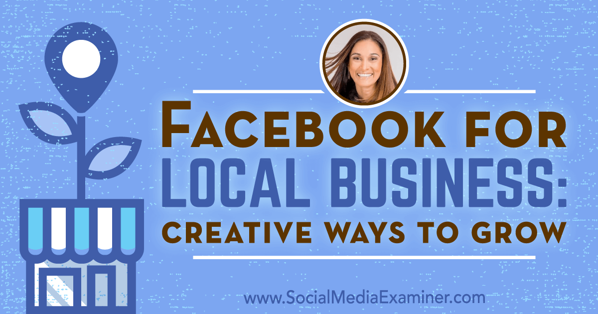 Facebook for Local Business: Creative Ways to Grow