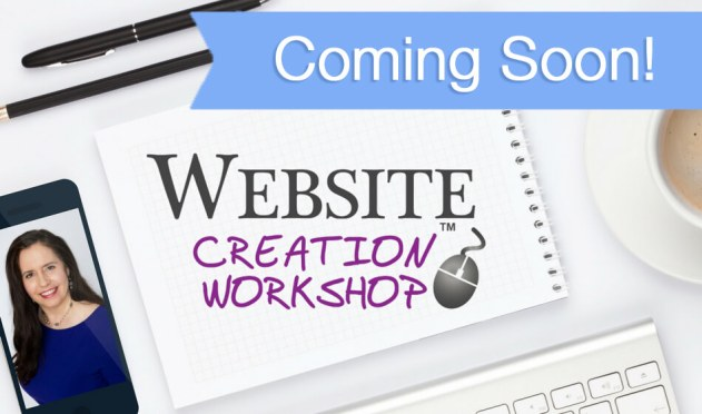 Coming Soon…Fall 2017 Website Creation Workshop!